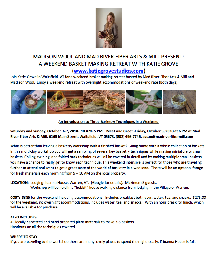 basket making retreat with katie grove and madison wool in vermont